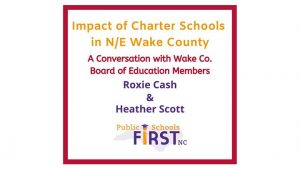 Webinar: Impact of Charter Schools in N/E Wake Co: A Case Study @ Public Schools First NC | Raleigh | NC | United States