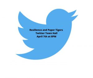 KPJR Twitter Town Hall About Resilience & Paper Tigers