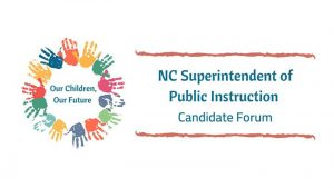 NC Supt. of Public Instruction Candidate Forum Streaming LIVE