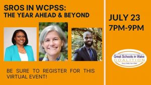 SROs in Wake County Public Schools: The Year Ahead and Beyond @ Great Schools In Wake | Raleigh | NC | United States