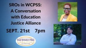 SROs in WCPSS: A Conversation with The Education Justice Alliance