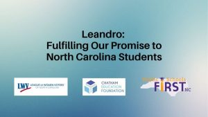 Leandro: Fulfilling Our Promise to North Carolina Students