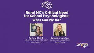 Rural NC's Critical Need for School Psychologists: What Can We Do?