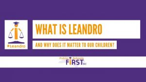 What Is Leandro And Why Does It Matter To Our Children?